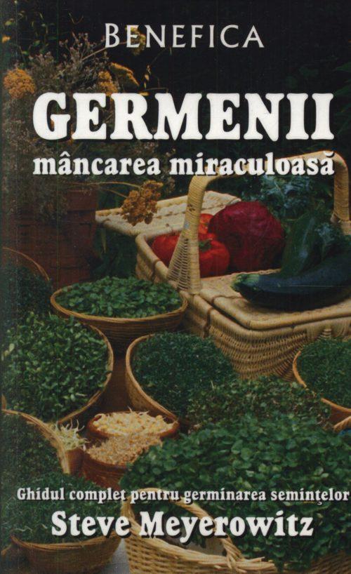 Germenii – Mancarea miraculoasa