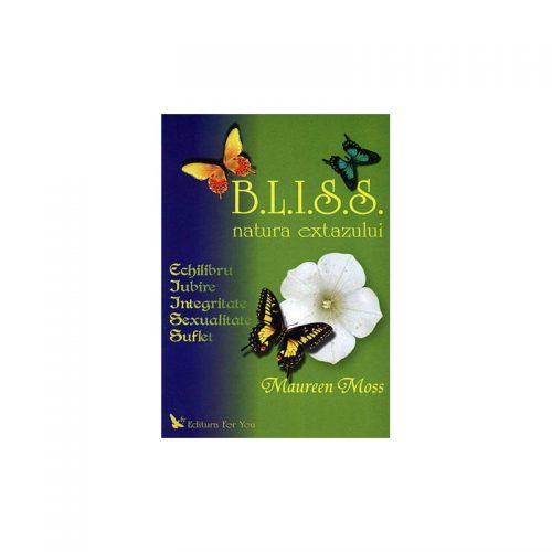 B.L.I.S.S.: natura extazului (ed. tiparita)