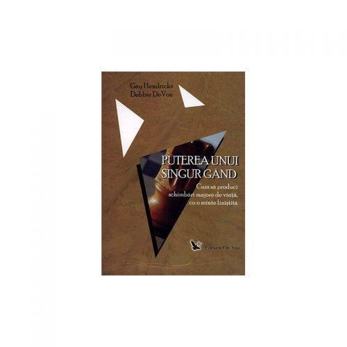 Puterea unui singur gand (ed. tiparita)