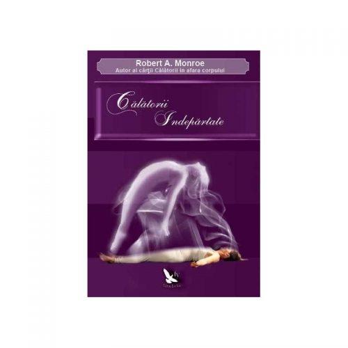 Calatorii indepartate (ed. tiparita)