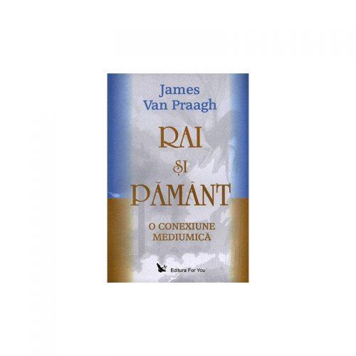 Rai si Pamant: o conexiune mediumica (ed. tiparita)