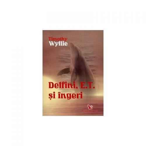 Delfini, E.T. si ingeri (ed. tiparita)