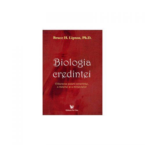 Biologia credintei (ed. tiparita)