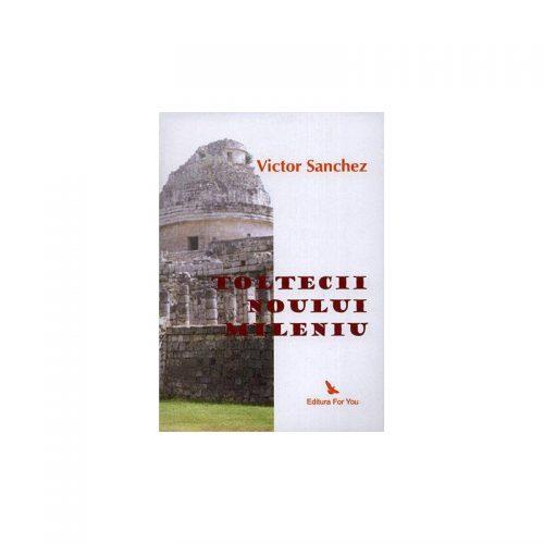 Toltecii noului mileniu (ed. tiparita)