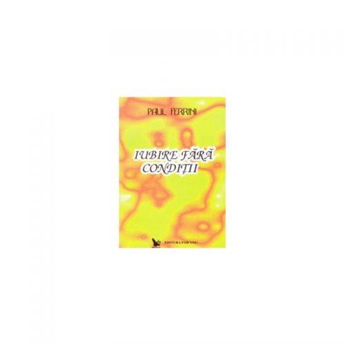 Iubire fara conditii, Reflectii ale Mintii Christice, vol. 1 (ed. tiparita)
