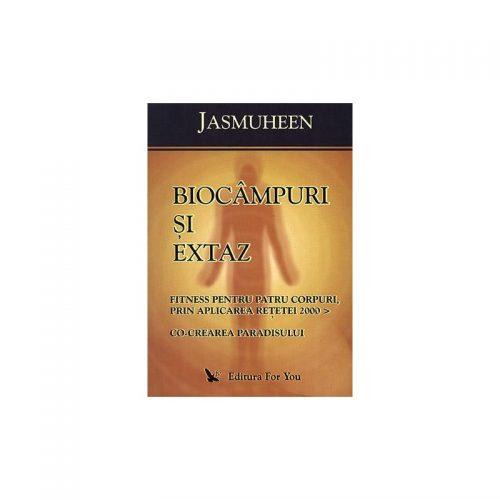 Biocampuri si extaz (ed. tiparita)