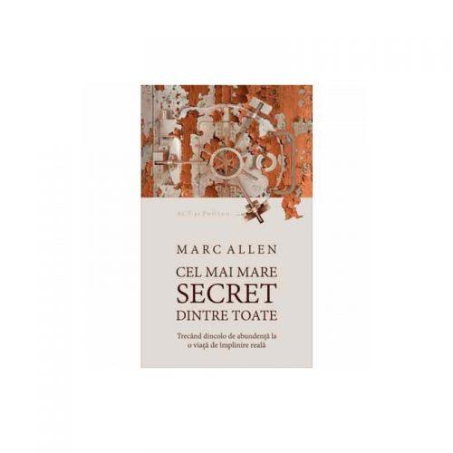 Cel mai mare secret dintre toate (ed. tiparita)