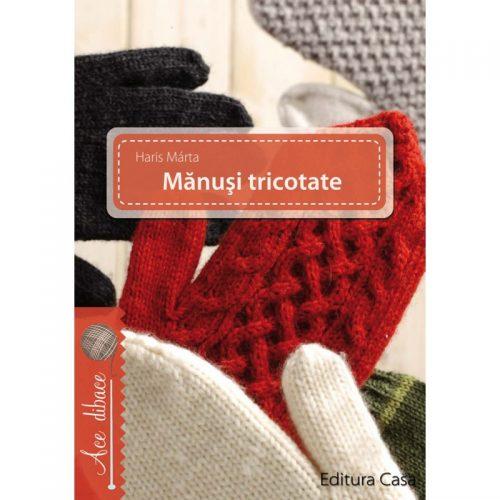 Manusi tricotate (ed. tiparita)