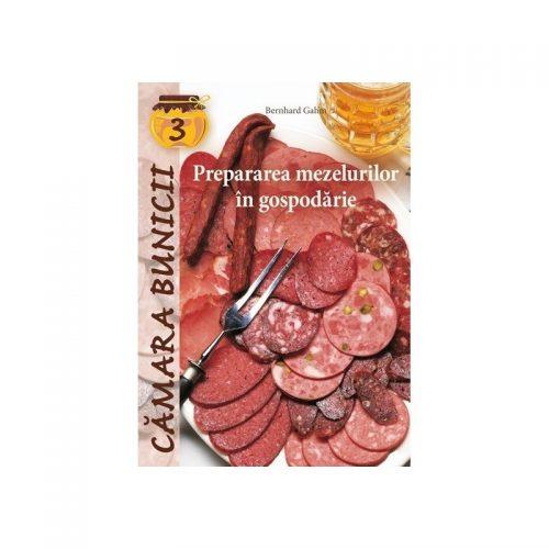 Prepararea mezelurilor in gospodarie (ed. tiparita)
