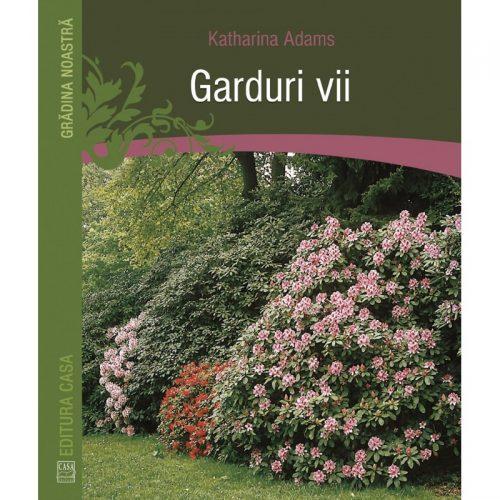 Garduri Vii (ed. tiparita)