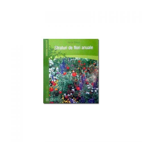 Straturi de flori anuale (ed. tiparita)