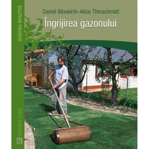 Ingrijirea gazonului (ed. tiparita)
