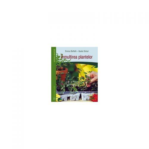 Inmultirea plantelor (ed. tiparita)