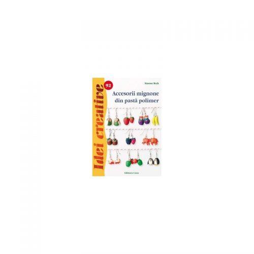 Accesorii mignone din pasta polimer, vol. 92 (ed. tiparita)