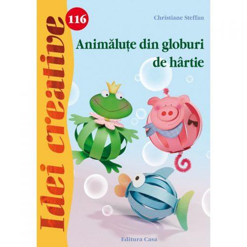 Animalute din globuri de hartie, vol. 116 (ed. tiparita)