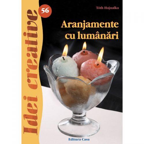 Aranjamente cu lumanari, vol. 56 (ed. tiparita)