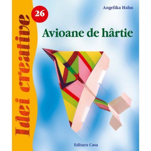 Avioane de hartie, vol. 26 (ed. tiparita)