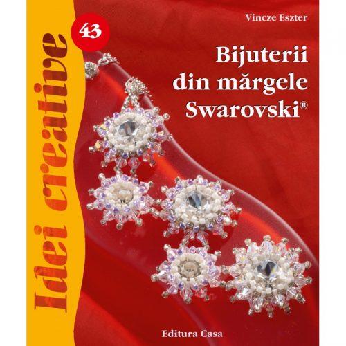 Bijuterii din margele Swarovski, editia a II-a, 43 (ed. tiparita)