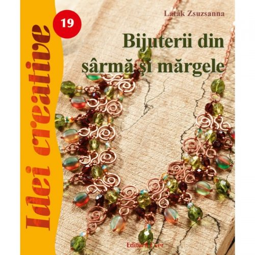 Bijuterii din sarma si margele, editia a III-a 19 (ed. tiparita)