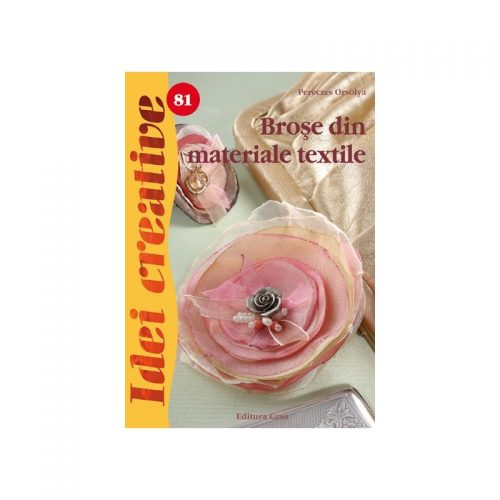 Brose din materiale textile, vol. 81 (ed. tiparita)