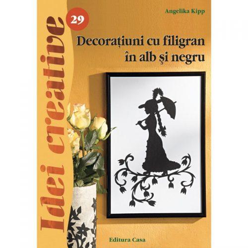 Decoratiuni cu filigran in alb si negru, editia a II-a revazuta, vol. 29 (ed. tiparita)