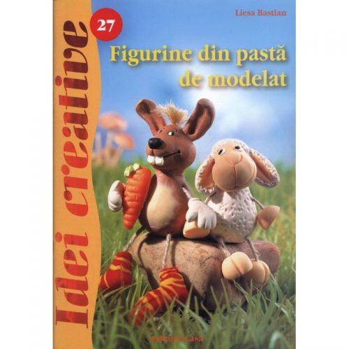 Figurine din pasta de modelat - editia a II-a revazuta (ed. tiparita)