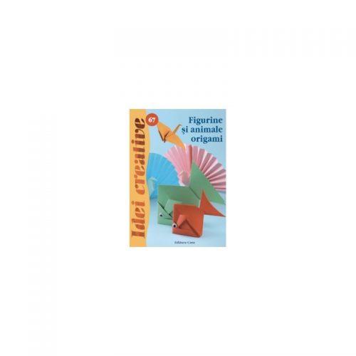 Figurine si animale origami, vol. 67 (ed. tiparita)