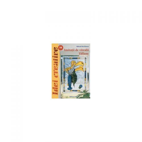 Imitatii de vitralii Tiffany, editia a III-a, vol. 14 (ed. tiparita)