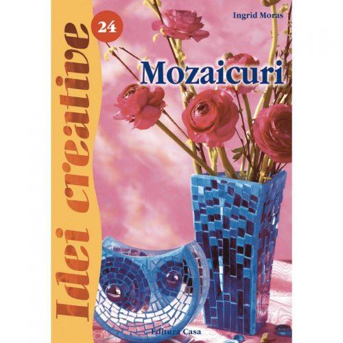 Mozaicuri, editia a I-a revazuta, vol. 24 (ed. tiparita)