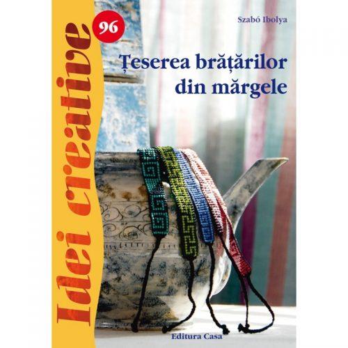 Teserea bratarilor din margele (ed. tiparita)