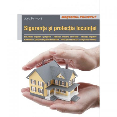 Siguranta si protectia locuintei (ed. tiparita)