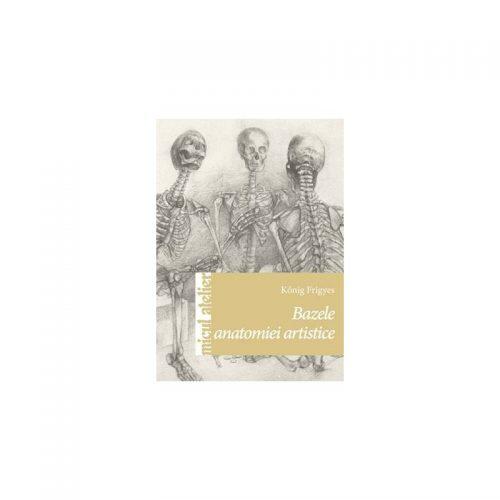 Bazele anatomiei artistice (ed. tiparita)