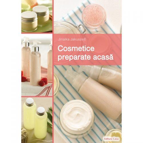 Cosmetice preparate acasa (ed. tiparita)