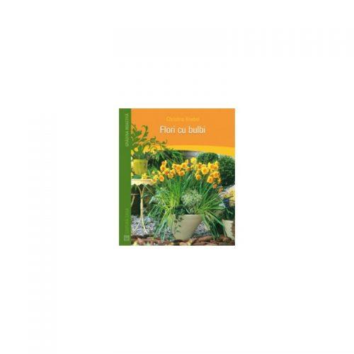 Florile cu bulbi (ed. tiparita)
