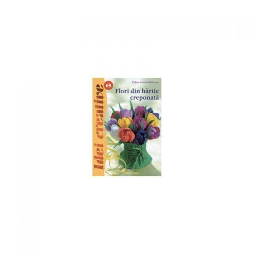 Flori din hartie creponata, vol. 65 (ed. tiparita)