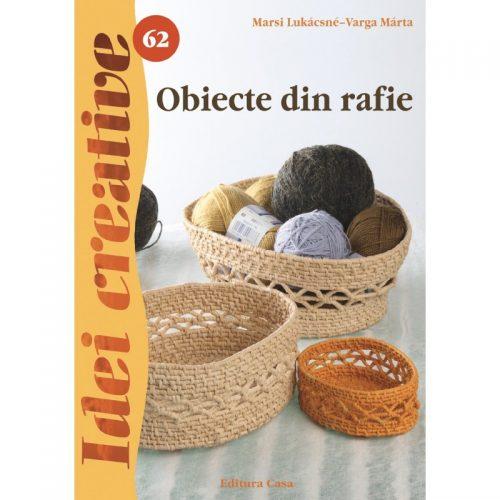 Obiecte din rafie, vol. 62 (ed. tiparita)