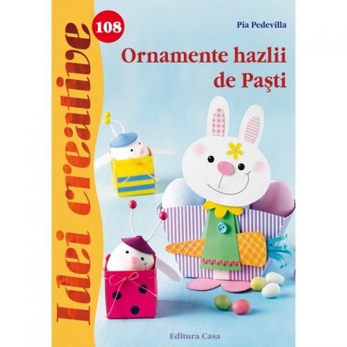 Ornamente hazlii de Pasti, vol. 108 (ed. tiparita)
