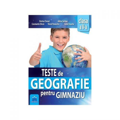 Teste de geografie pentru gimnaziu - Clasa a V-a (ed. tiparita)