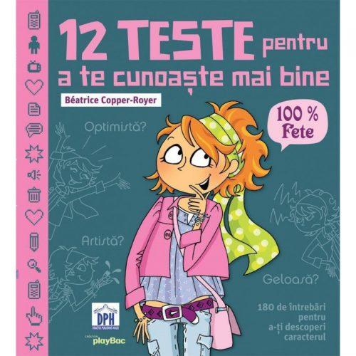 12 teste pentru a te cunoaste mai bine - 100% Fete (ed. tiparita)