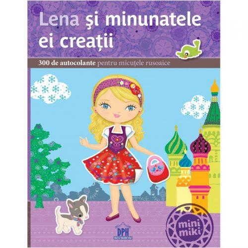 Lena si minunatele ei creatii: 300 de autocolante pentru micutele rusoaice (ed. tiparita)