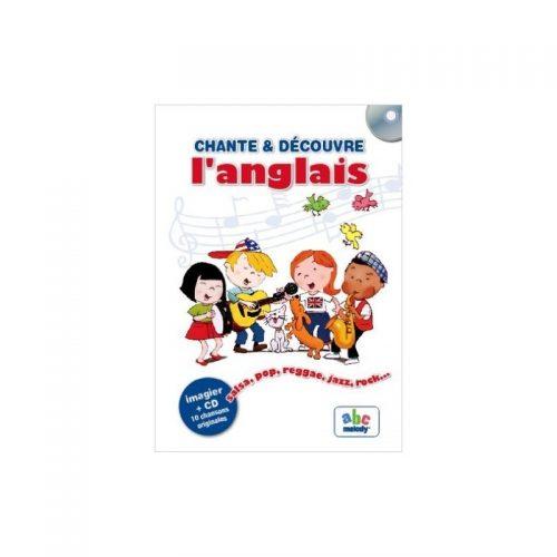 Chante & Decouvre l'anglais (ed. tiparita + CD)