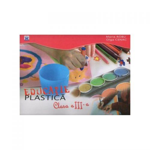 Educatie plastica: clasa a III-a (ed. tiparita)
