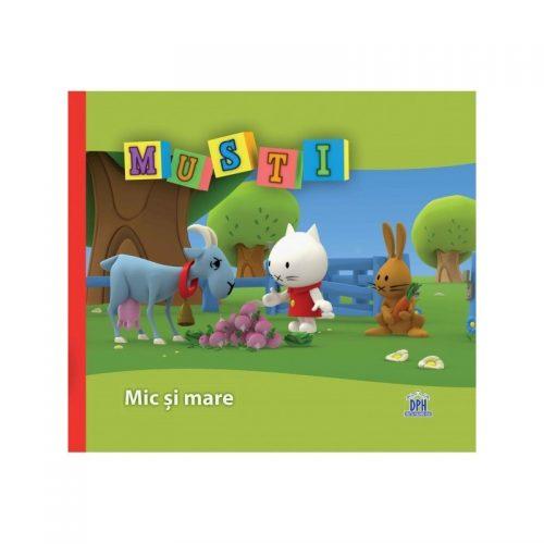Musti:Mic si mare (ed. tiparita)