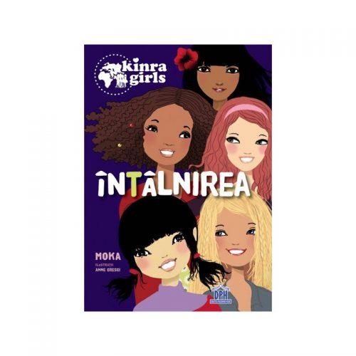Kinra girls - Intalnirea, vol. 1 (ed. tiparita)