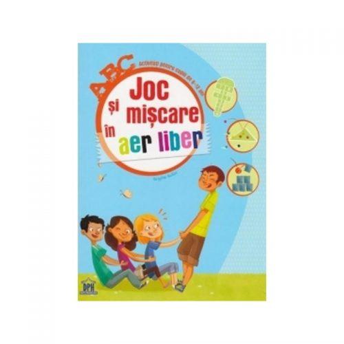 Joc si miscare in aer liber: activitati pentru copiii de 6-12 ani (ed. tiparita)