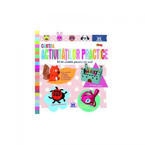 Cartea activitatilor practice: 75 de modele pentru tot anul (ed. tiparita)