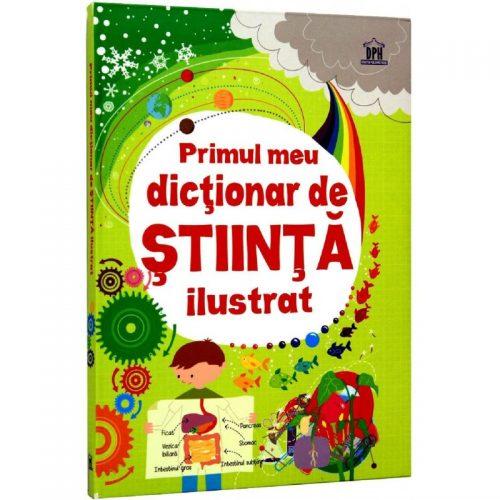Primul meu dictionar de Stiinta ilustrat (ed. tiparita)