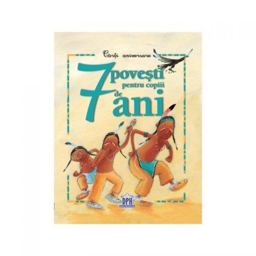 7 povesti pentru copiii de 7 ani (ed. tiparita)