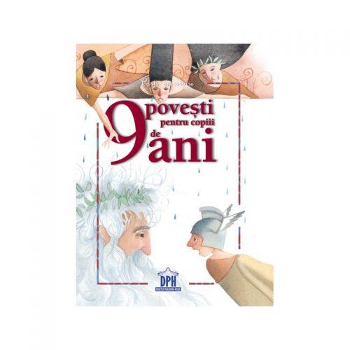 9 povesti pentru copiii de 9 ani (ed. tiparita)