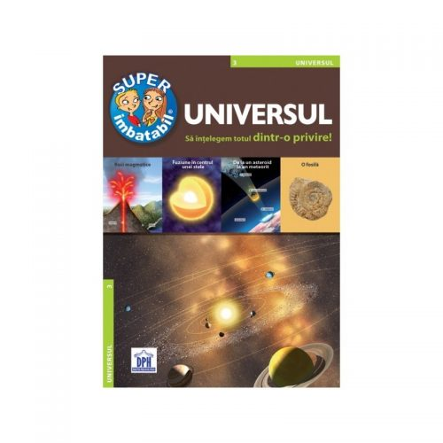Universul: sa intelegem totul dintr-o privire! (ed. tiparita)